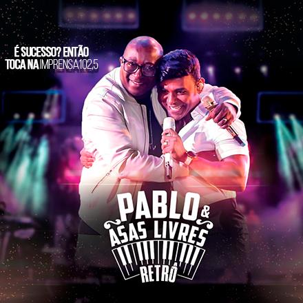 Pablo &  Asas Livres